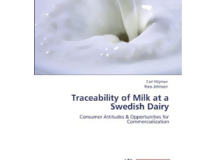 Traceability of Milk at a Swedish Dairy: Consumer Attitudes & Opportunities for Commercialization