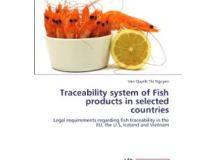 Traceability system of Fish products in selected countries: Legal requirements regarding fish traceability in the EU, the U.S, Iceland and Vietnam